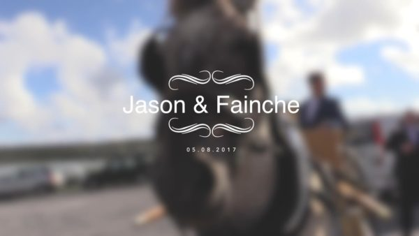 Jason and Fainche's Wedding Highlight Film